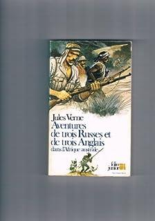 Aventures de trois Russes et de trois Anglais dans l'Afrique australe, Verne, Jules