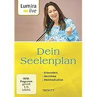 Lumira live: Dein Seelenplan: Erkenntnis I Annahme I Heilmeditation
