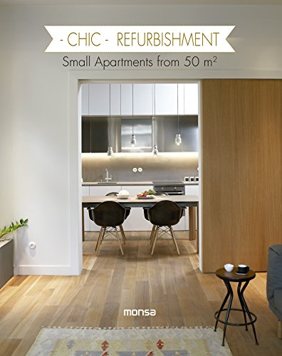 Descargar Libro Chic Refurbishment Small Apartments From 50 M2 Monsa