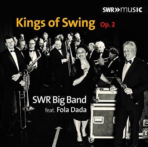Kings Of Swing Opus 2 [Fola Dada; SWR Big Band , Pierre Paquette ] [SWR MUSIC : SWR19008CD] by Fola Dada (Big Dada)