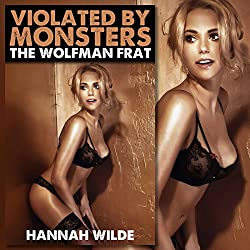 Violated By Monsters: The Wolfman Frat
