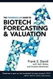 img - for The Pharmagellan Guide to Biotech Forecasting and Valuation book / textbook / text book