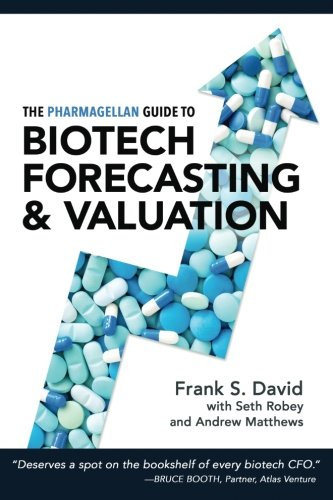 Book cover from The Pharmagellan Guide to Biotech Forecasting and Valuation by Frank S. David MD PhD
