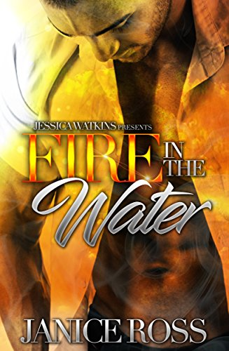 Fire In The Water by [Ross, Janice ]