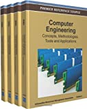 Computer Engineering : Concepts, Methodologies, Tools and Applications, , 161350456X
