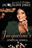 Jacqueline's Spiritual Jewels, Jacqueline Jakes, 0768423678
