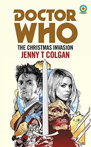 Doctor Who. The Christmas Invasion (Dr Who Target Collection)