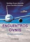 img - for Encuentros OVNIs: Ufolog a aeron utica book / textbook / text book