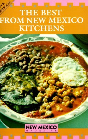 The Best From New Mexico Kitchens by Sheila MacNiven Cameron (1978-12-31)