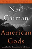 Image of American Gods: The Tenth Anniversary Edition: A Novel