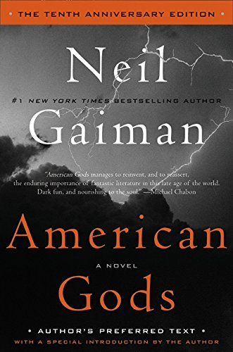 American Gods: The Tenth Anniversary Edition: A Novel PDF