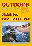 Südafrika: Wild Coast Trail (Der Weg ist das Ziel)
