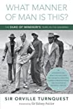 img - for What Manner of Man Is This?: The Duke of Windsor's Years in the Bahamas book / textbook / text book