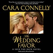 The Wedding Favor: A Save the Date Novel | Cara Connelly