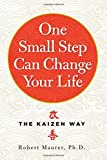 One Small Step Can Change Your Life: The Kaizen Way