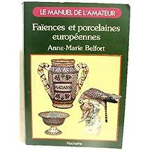 Faiences et porcelaines européennes