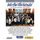 We are the World - The Story Behind the Song (20th Anniversary Special Edition)
