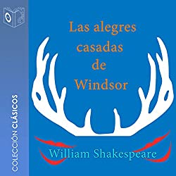 Las alegres casadas de Windsor [The Merry Wives of Windsor]