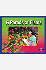 A Parade of Plants (Investigate Science) Library Binding