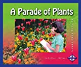 A Parade of Plants, Melissa Stewart, 0756505925
