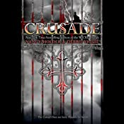 Crusade | Nancy Holder, Debbie Viguie