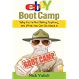 eBay Boot Camp: Why You?re Not Selling Anything, and What You Can Do About It