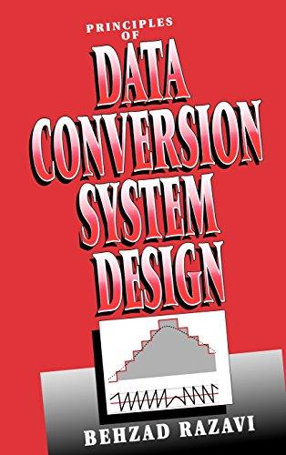 Principles of Data Conversion System Design