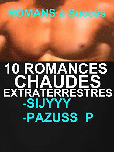 Amazon Com 10 Romances Chaudes Extraterrestres Livres