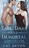 Tall, Dark and Immortal (Entity Series) by Devon, Cat (September 1, 2015) Mass Market Paperback