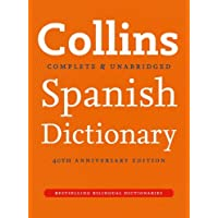 Collins Spanish Dictionary 40th anniversary edition (Collins Complete and Unabridged)