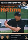 Baseball the Ripken Way: The Fundamentals of Hitting [Import]