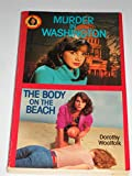 img - for Murder in Washington and the Body on the Beach (Donna Rockford Double Mystery Series) book / textbook / text book