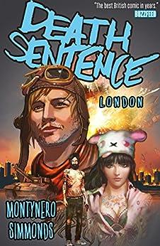 Death Sentence: London by [Montynero]