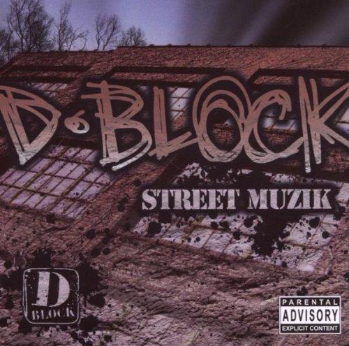 Resultado de imagen para D-Block - Street Muzik