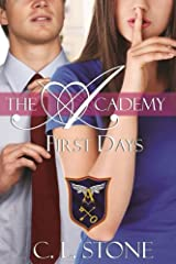 First Days: The Ghost Bird Series: #2 (The Academy Ghost Bird Series) Kindle Edition