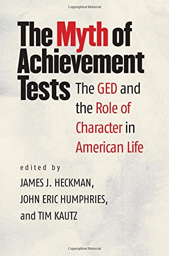 Achievement Test (The Myth of Achievement Tests: The GED and the Role of Character in American Life)