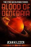 Blood of Denebria (The Star Sojourner Series Book 4)