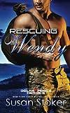 Rescuing Wendy (Volume 8)