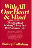 With All Our Heart and Mind, Sidney Callahan, 0824508432