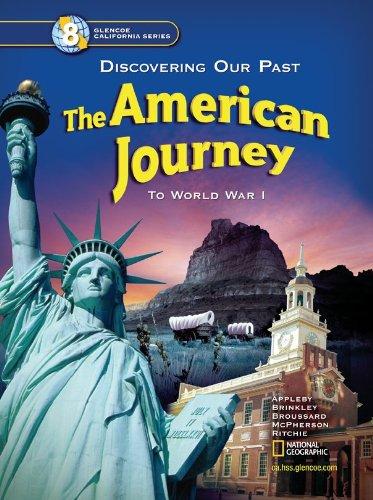 The American Journey California Student Edition (Glencoe California)