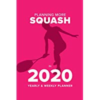 Planning More Squash In 2020 - Yearly And