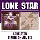 Lone Star/Firing On All Six by Lone Star