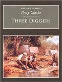Three Diggers, Percy Clarke, 1845880846