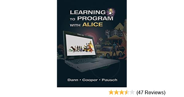 Learning to program with alice w cd rom 3rd edition wanda p learning to program with alice w cd rom 3rd edition wanda p dann randy pausch 9780132122474 amazon books fandeluxe Image collections