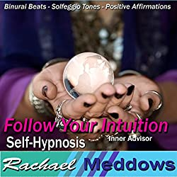 Follow Your Intuition Hypnosis