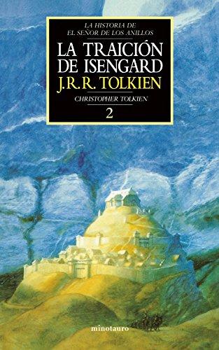 Descargar Libro La Traición De Isengard. Historia De El Señor De Los Anillos, Ii J. R. R. Tolkien