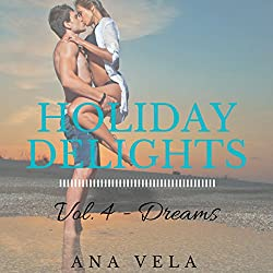 Holiday Delights: Volume Four - Dreams