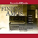 Finding Amos Audiobook by J. D. Mason, ReShonda Tate Billingsley, Bernice L. McFadden Narrated by Kevin Free