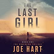 The Last Girl: The Dominion Trilogy, Book 1 | Joe Hart