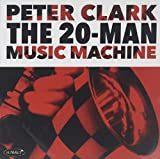 The 20-Man Music Machine